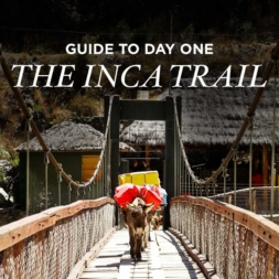How to Hike the Inca Trail Day 1