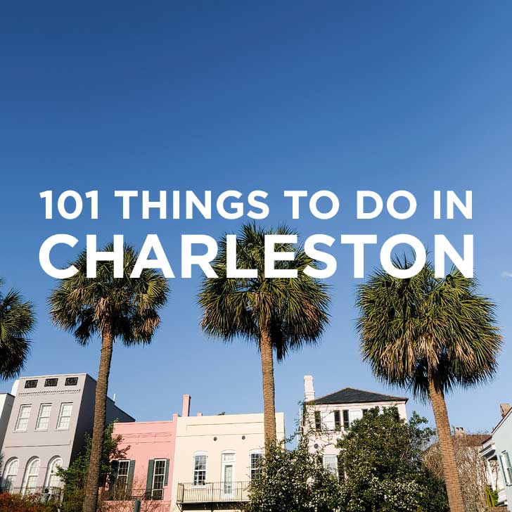 101 things to do in charleston sc bucket list charleston adventurer