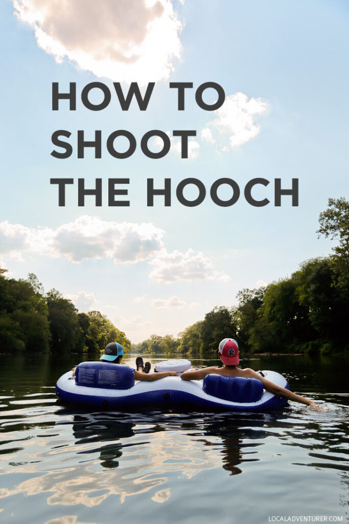 How to Shoot the Hooch - Everything You Need to Know - Atlanta Tubing // localadventurer.com