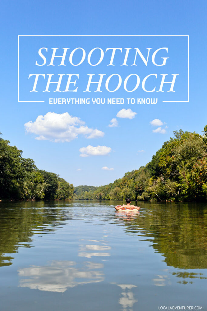 How to Tube the Hooch - Everything You Need to Know - Tube Rentals Near Me // localadventurer.com