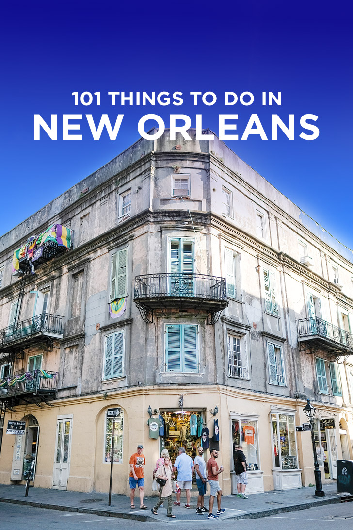 0477fc24cee The Ultimate New Orleans Bucket List - 101 Things to Do in New Orleans +  Tips