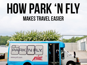 How Park 'N Fly Makes Travel Easier // localadventurer.com