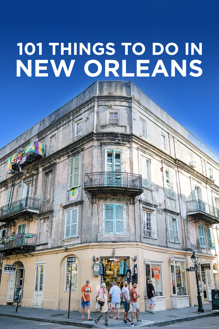 101 things to do in new orleans bucket list for Things not to miss in new orleans