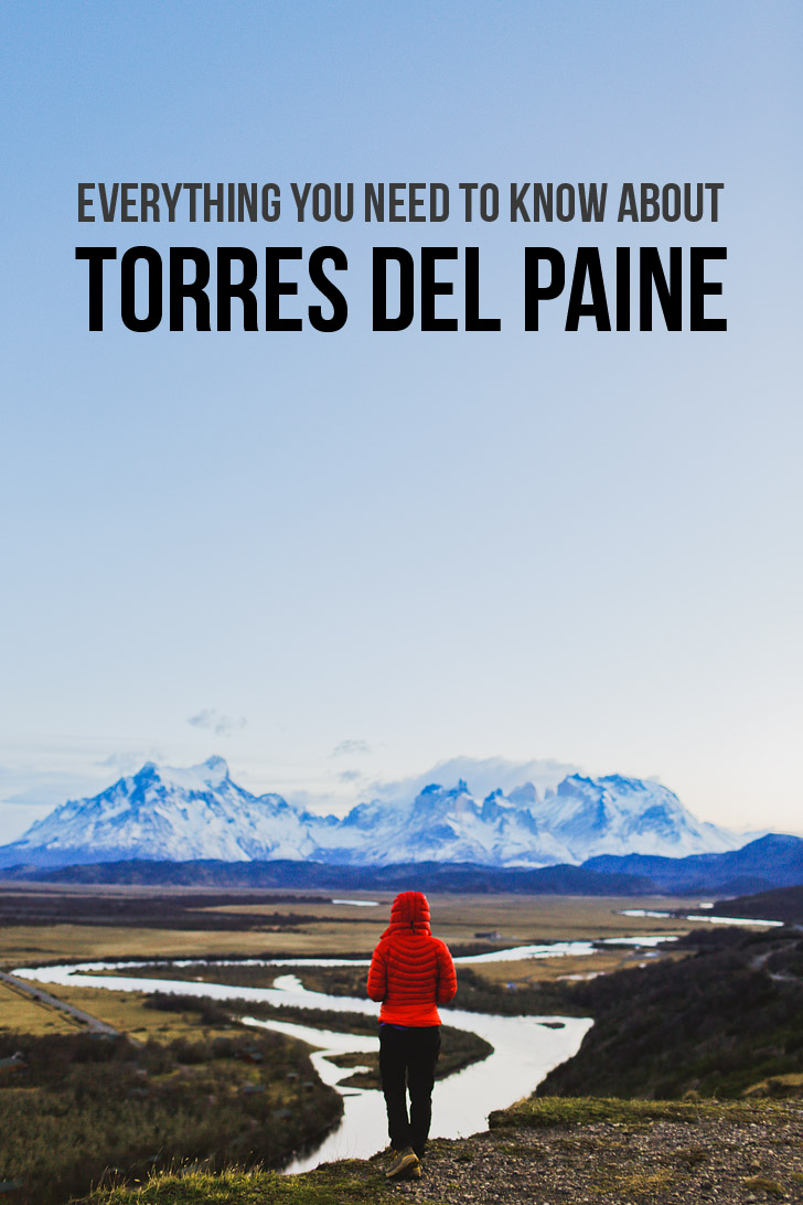 Everything You Need to Know Before You Visit Torres del Paine National Park, Patagonia, Chile // localadventurer.com