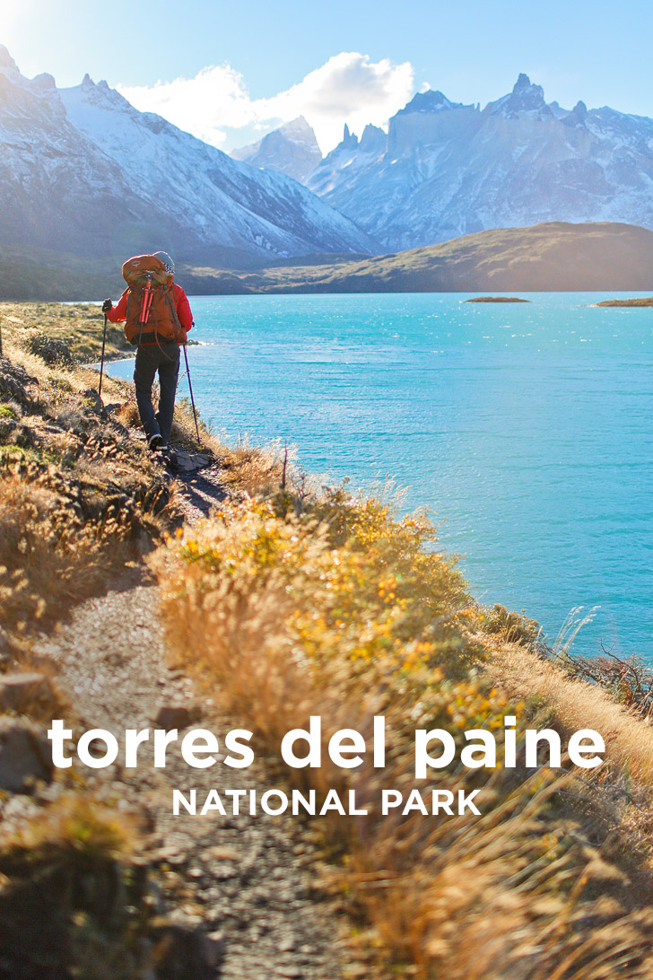 Essential Tips for Your Visit to Torres del Paine National Park - Best Hikes, Where to Stay, and More // localadventurer.com