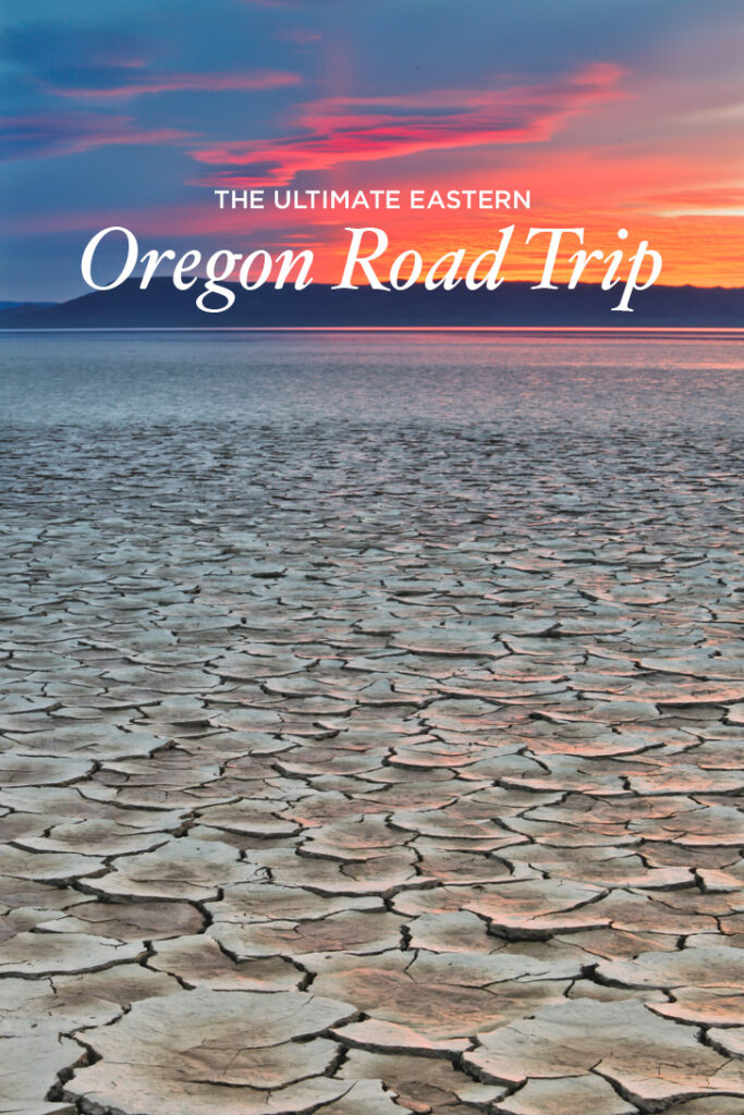 The Ultimate Eastern Oregon Road Trip - All the Best Places to Visit in Eastern Oregon // localadventurer.com