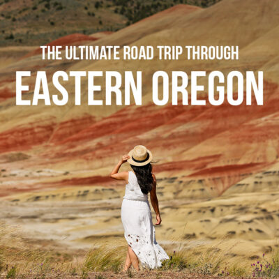 The Ultimate Eastern Oregon Road Trip - All the Best Stops // localadventurer.com