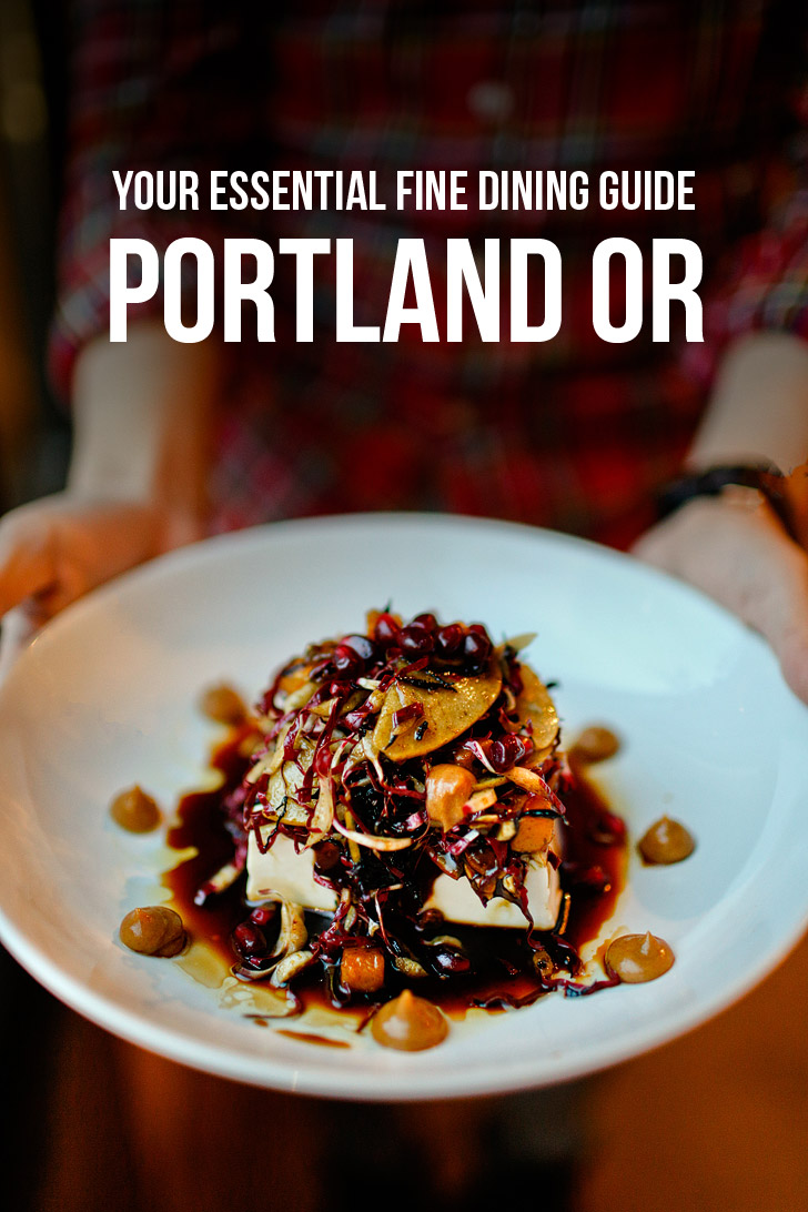 Essential Guide to Fine Dining in Portland Oregon // localadventurer.com