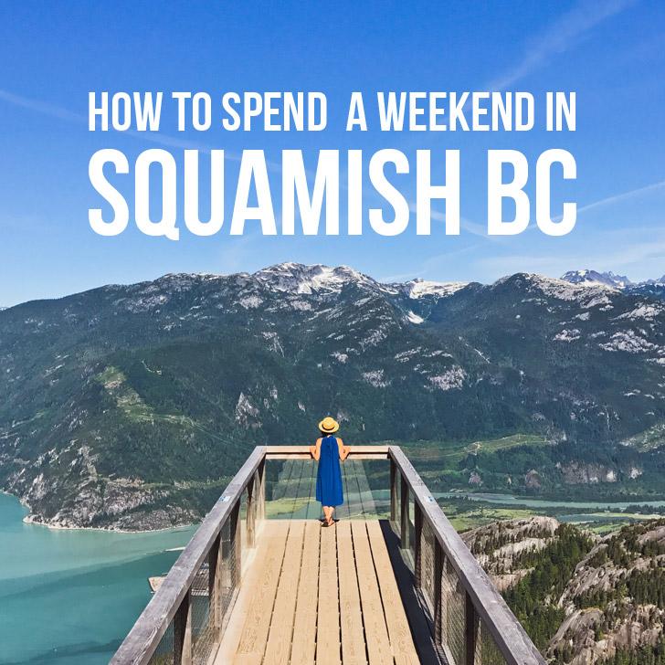 Your Essential Guide to Squamish BC // localadventurer.com