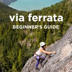 Easy Beginner's Guide to Via Ferrata + Squamish Via Ferrata Tips