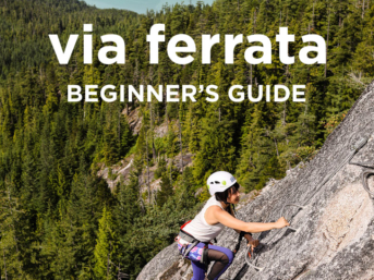 Via Ferrata Tips for Beginners + a Great Introductory Via Ferrata in Squamish BC // localadventurer.com