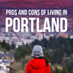 Living in Portland Oregon: The Pros and Cons