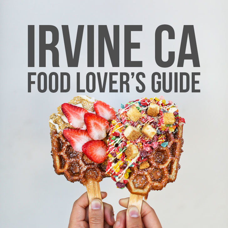 Food Lover's Guide on Where to Eat in Irvine CA // localadventurer.com