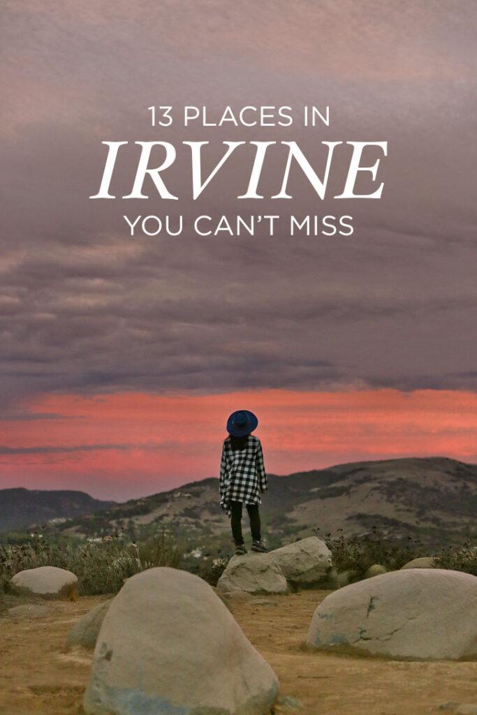 13 Best Places to Visit in Irvine California + Essential Tips for Your Visit // localadventurer.com