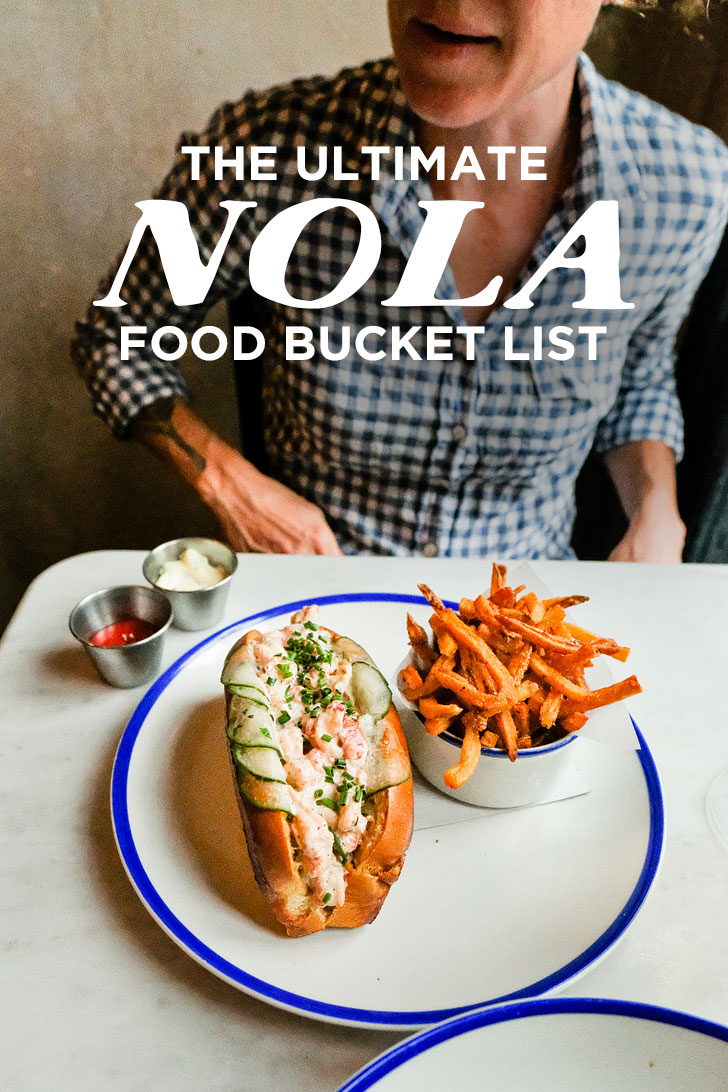 The Ultimate Nola Food Bucket List 49 Best Places To Eat In New Orleans Louisiana