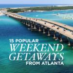 15 Best Weekend Trips from Atlanta Georgia