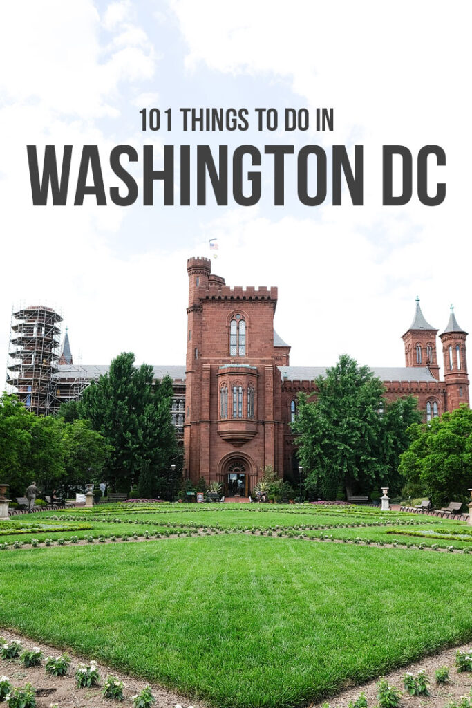 101 Things to Do in Washington DC - The Ultimate DC Bucket List // localadventurer.com