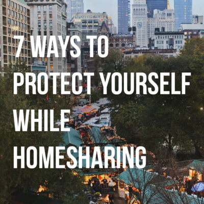7 Ways to Protect Yourself While Homesharing // Local Adventurer