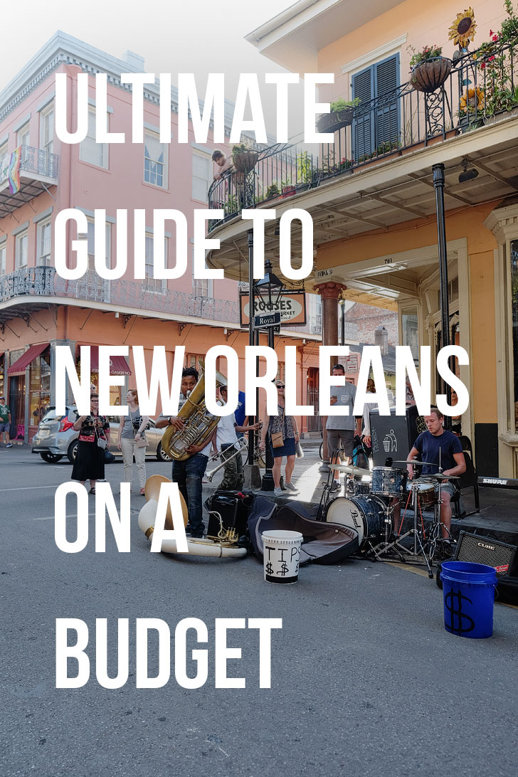 How to Visit New Orleans on a Budget // Local Adventurer