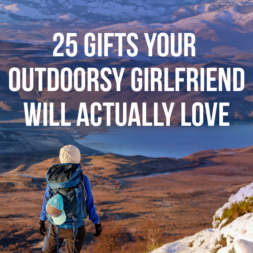 25 Essential Outdoorsy Gifts for Her { Your Gift Guide for Women Who Love the Outdoors }