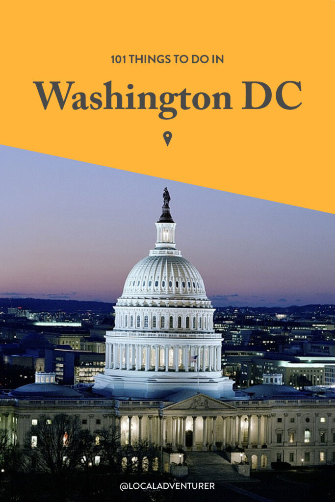 101 Places to Visit in Washington DC