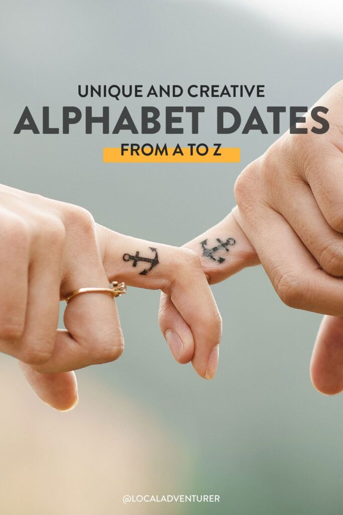 Unique and Creative Alphabet Date Ideas from A to Z