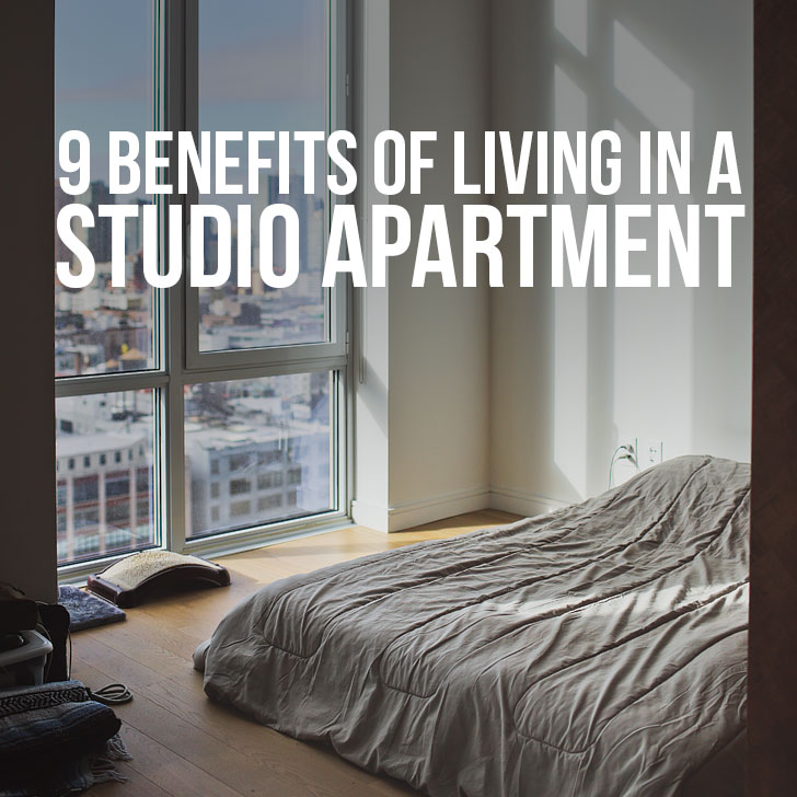 9 Benefits Of Living In A Studio Apartment Large Small Es