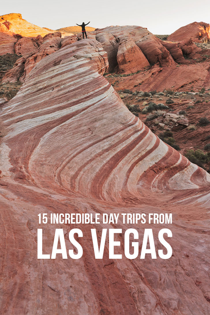 15 Incredible Day Trips from Las Vegas By Car // localadventurer.com