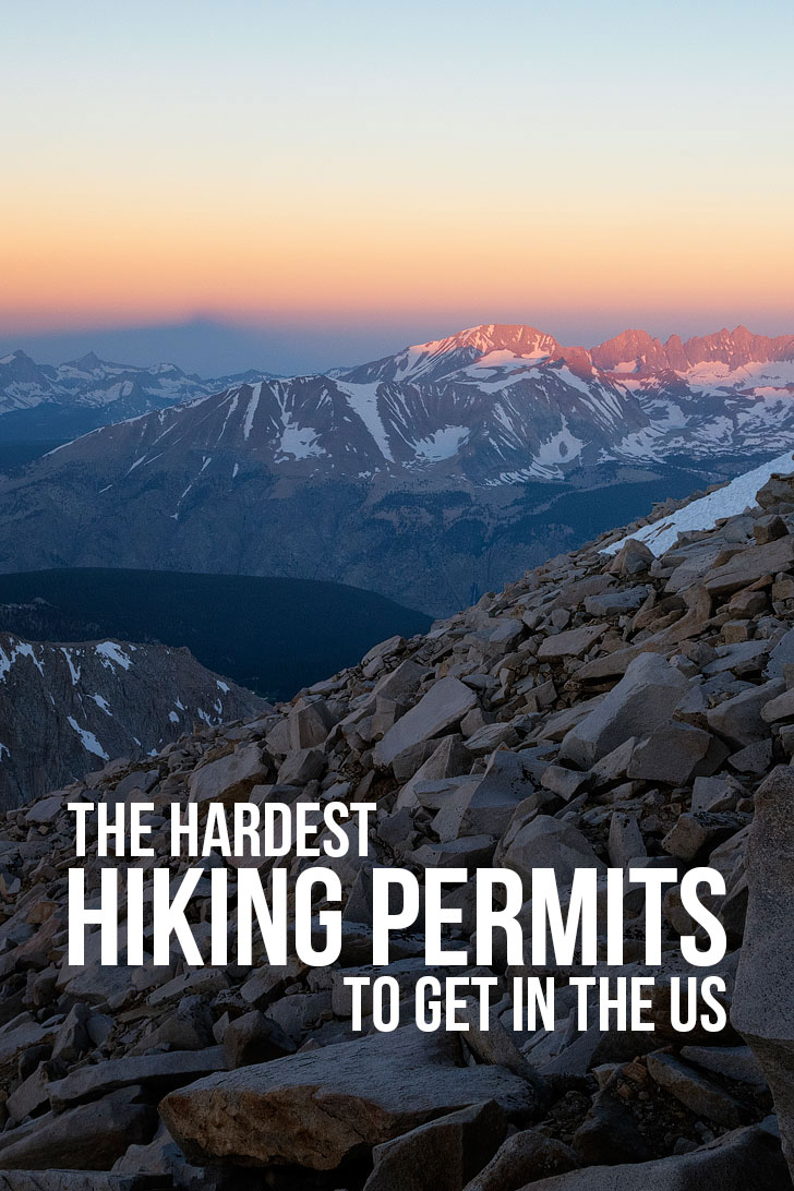 11 Hardest Hiking Permits to Get in the US (photo: trailkrum) // localadventurer.com