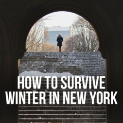 How to Survive Winter in New York + How to Dress for New York Winter