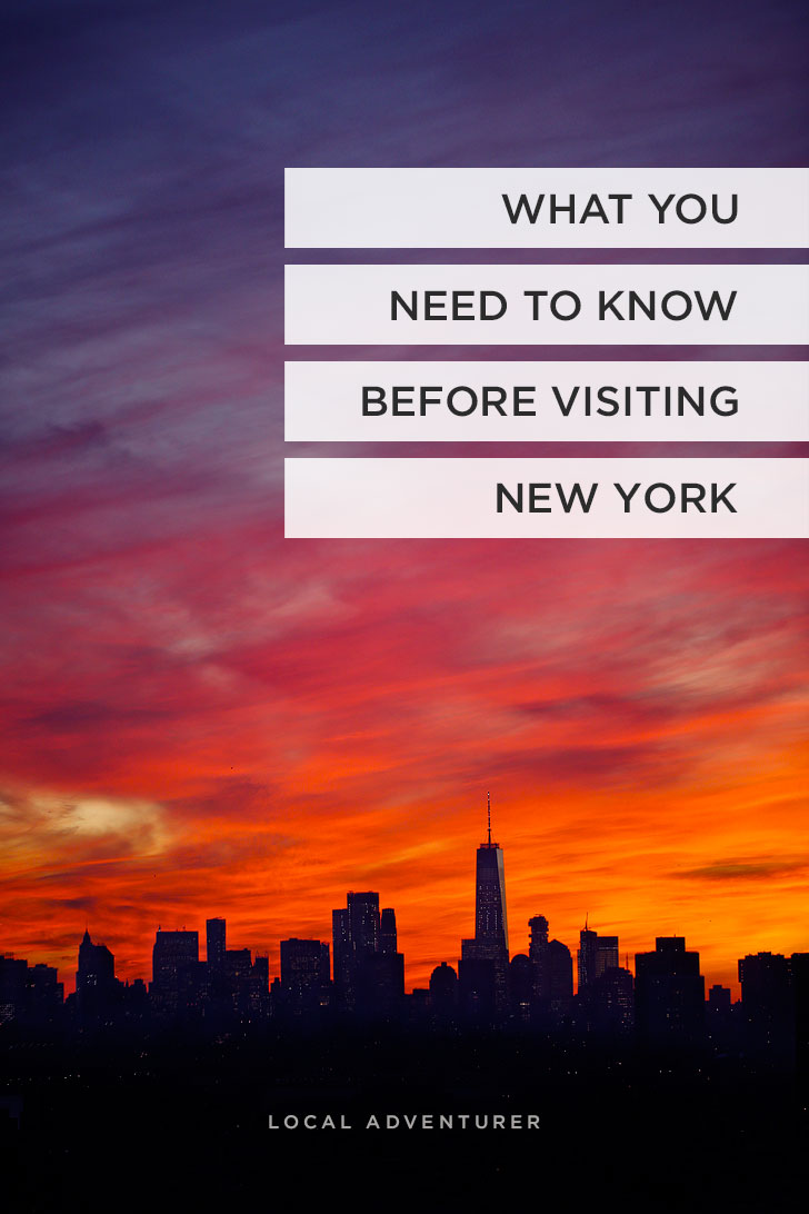 New York Tips - 21 Things You Must Know Before Visiting NYC // localadventurer.com