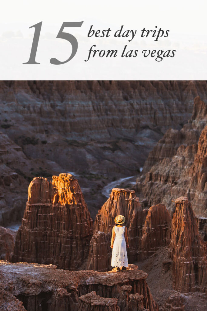 15 Incredible Places to Visit Near Las Vegas By Car // localadventurer.com