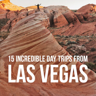 15 Incredible Day Trips From Las Vegas You Can't Miss // Local Adventurer