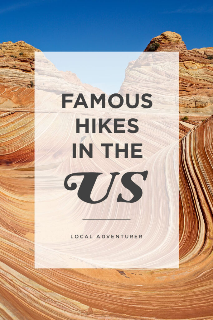 The Wave Permits + Other Famous Hikes in the US that Have Competitive Lotteries // localadventurer.com