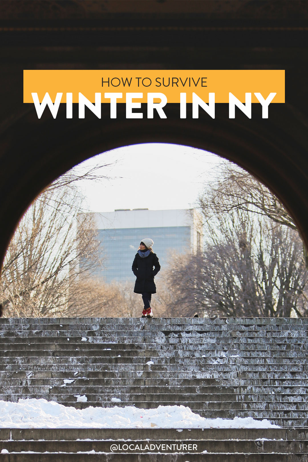 How to Survive Winter in New York + NYC Winter Packing / NYC Packing List and More. Photo at Central Park / localadventurer.com