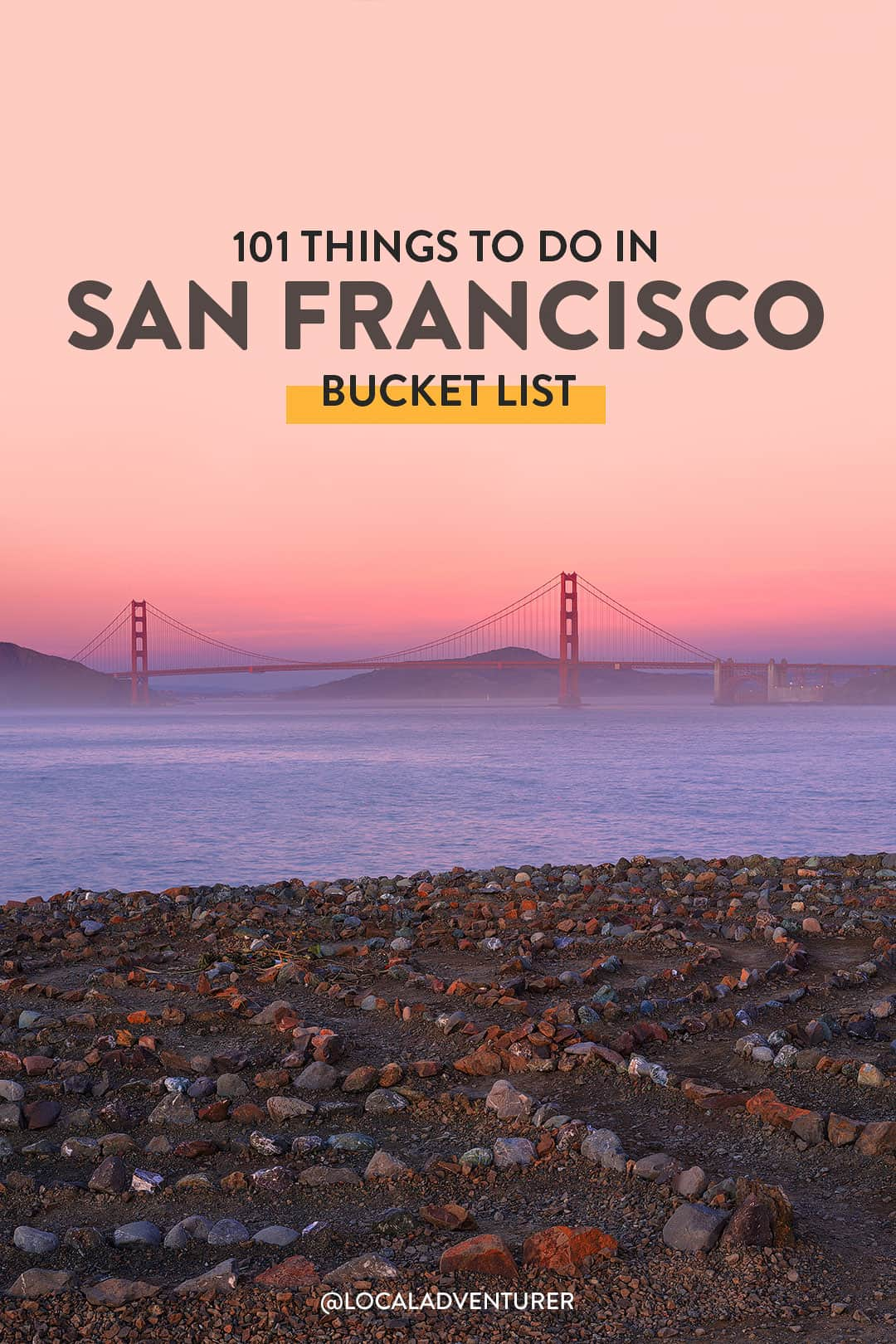 101 things to do in San Francisco