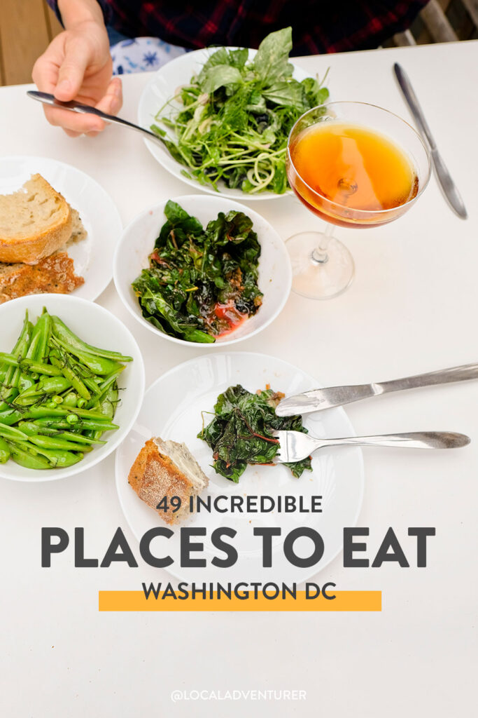49 Best Places to Eat in Washington DC Food Bucket List