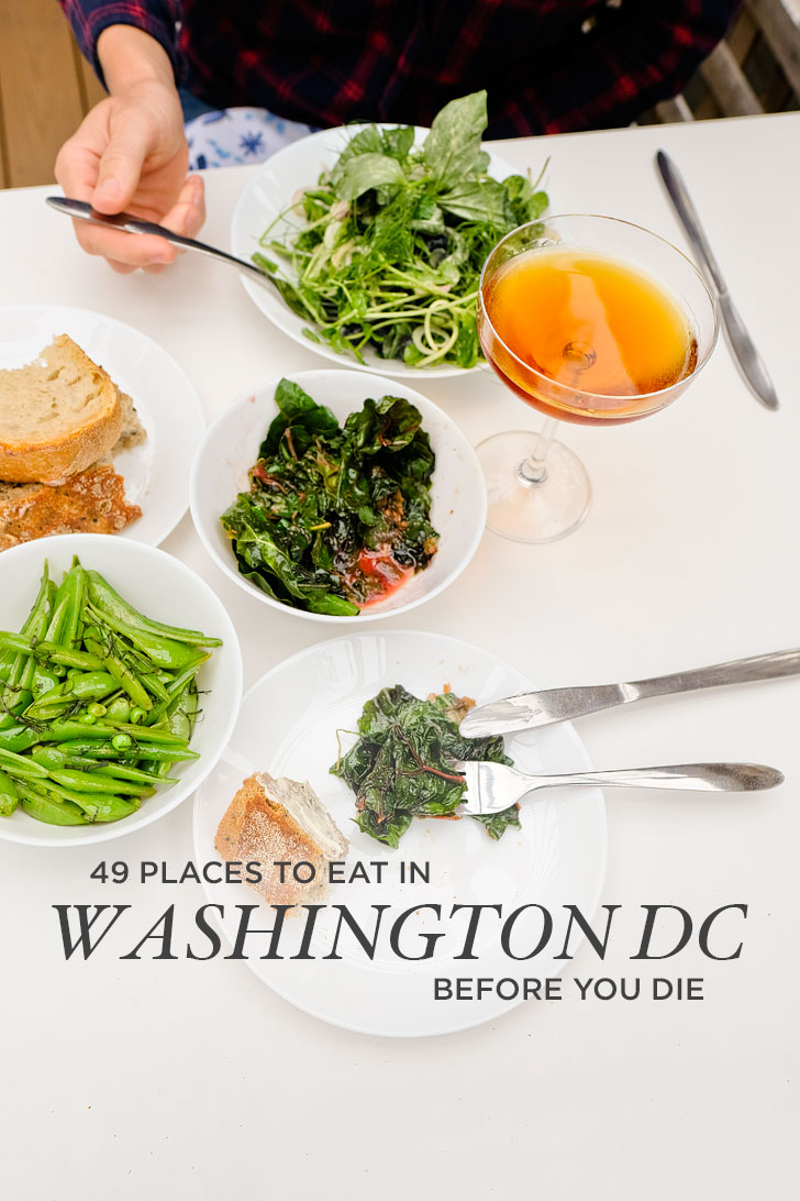 49 Best Places to Eat in Washington DC // Local Adventurer