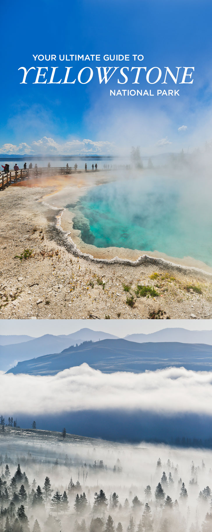 The Best Things to Do in Yellowstone National Park - Attractions You Can't Miss + Day Hikes + Where to See Wildlife + Tips for Your Visit // Local Adventurer