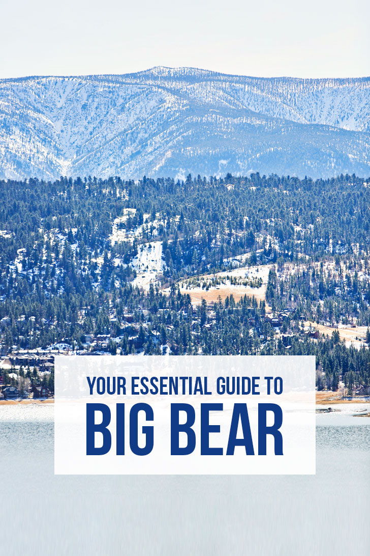 Your Essential Guide to Big Bear Lake - 7 Things to Do in Big Bear + Tips for Your Visit // localadventurer.com