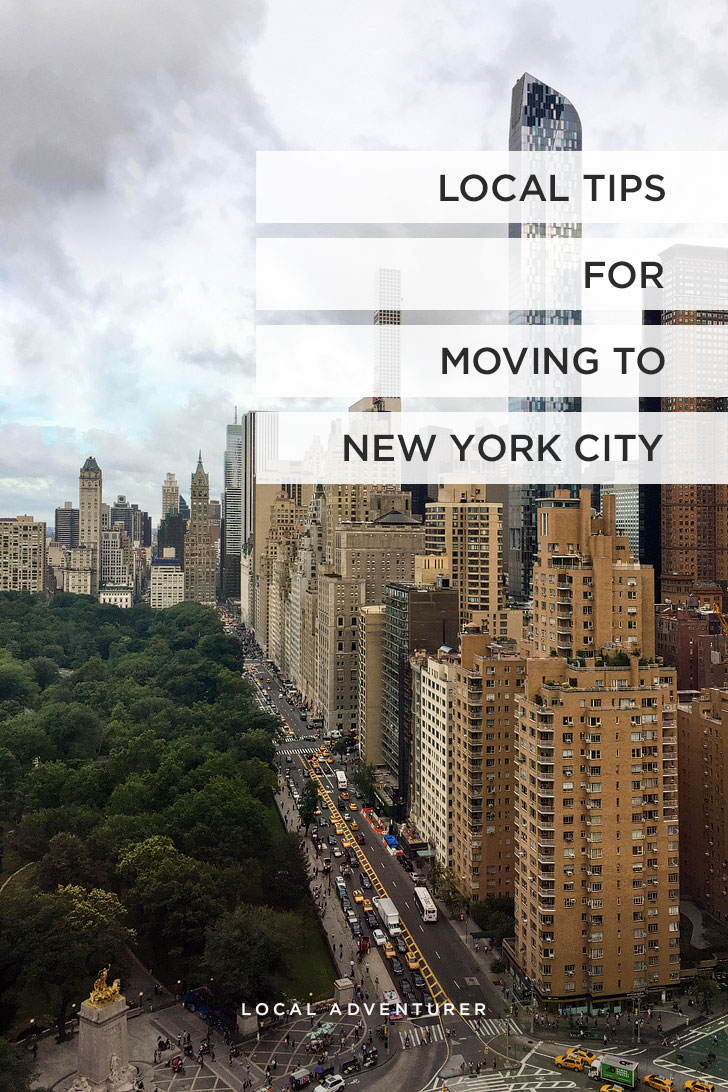 Moving to New York City Tips from New Yorkers // Local Adventurer