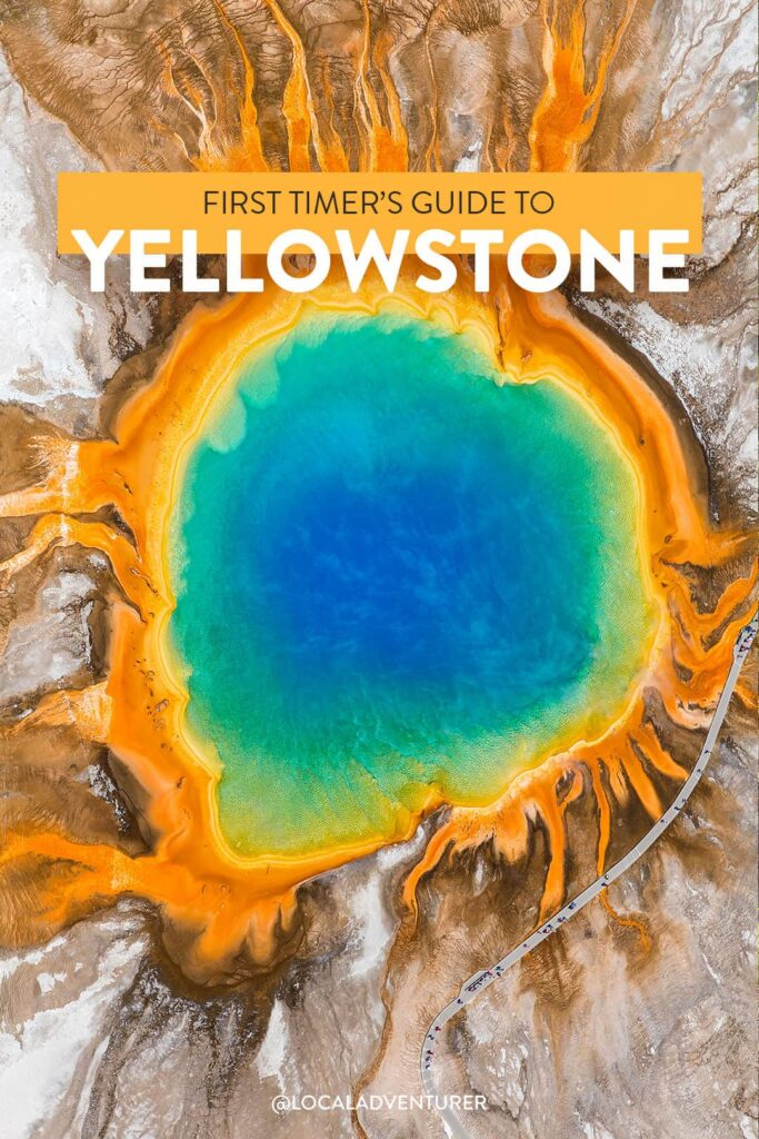First Timer's Guide to the Best Things to Do at Yellowstone