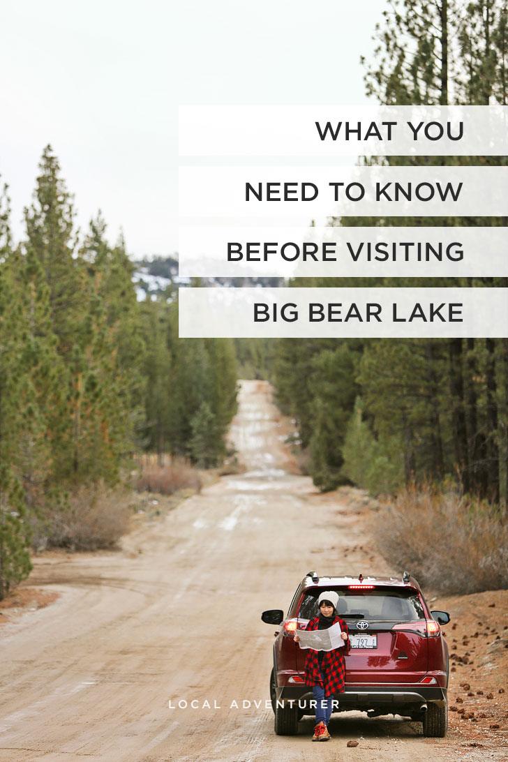 Best Things to Do in Big Bear Lake + What You Need to Know Before Your Visit // localadventurer.com