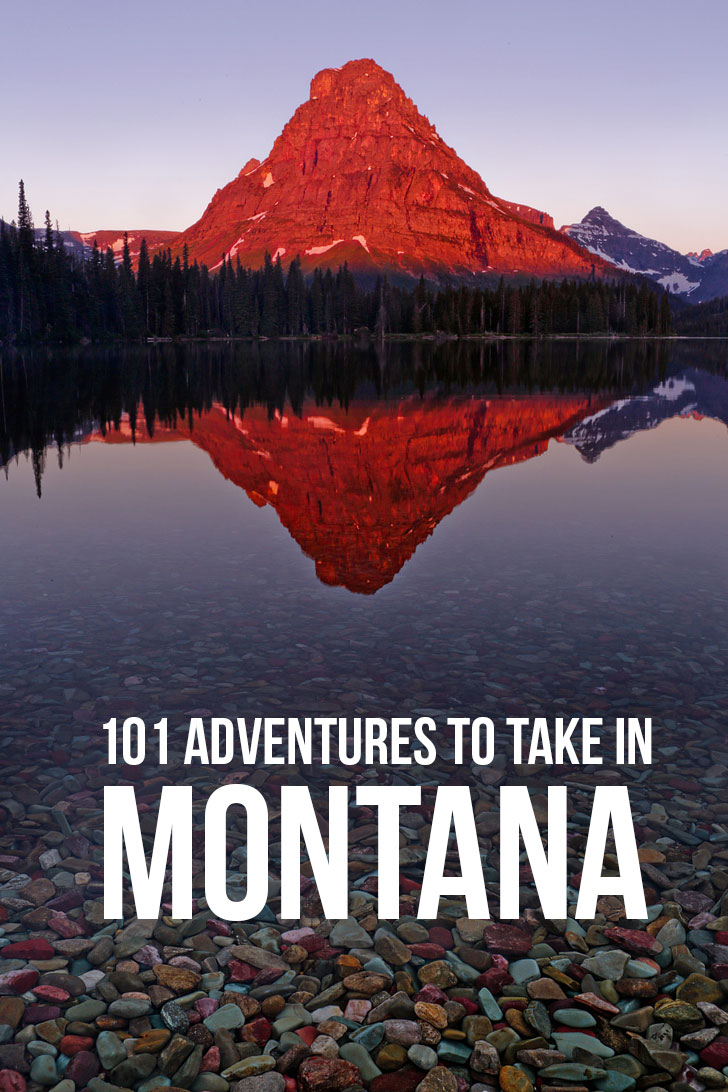101 Montana Adventures You Must Take Before You Die // Local Adventurer #montana #adventure #outdoors