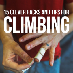 15 Clever Rock Climbing Hacks, Tips, Tricks, and Proper Etiquette