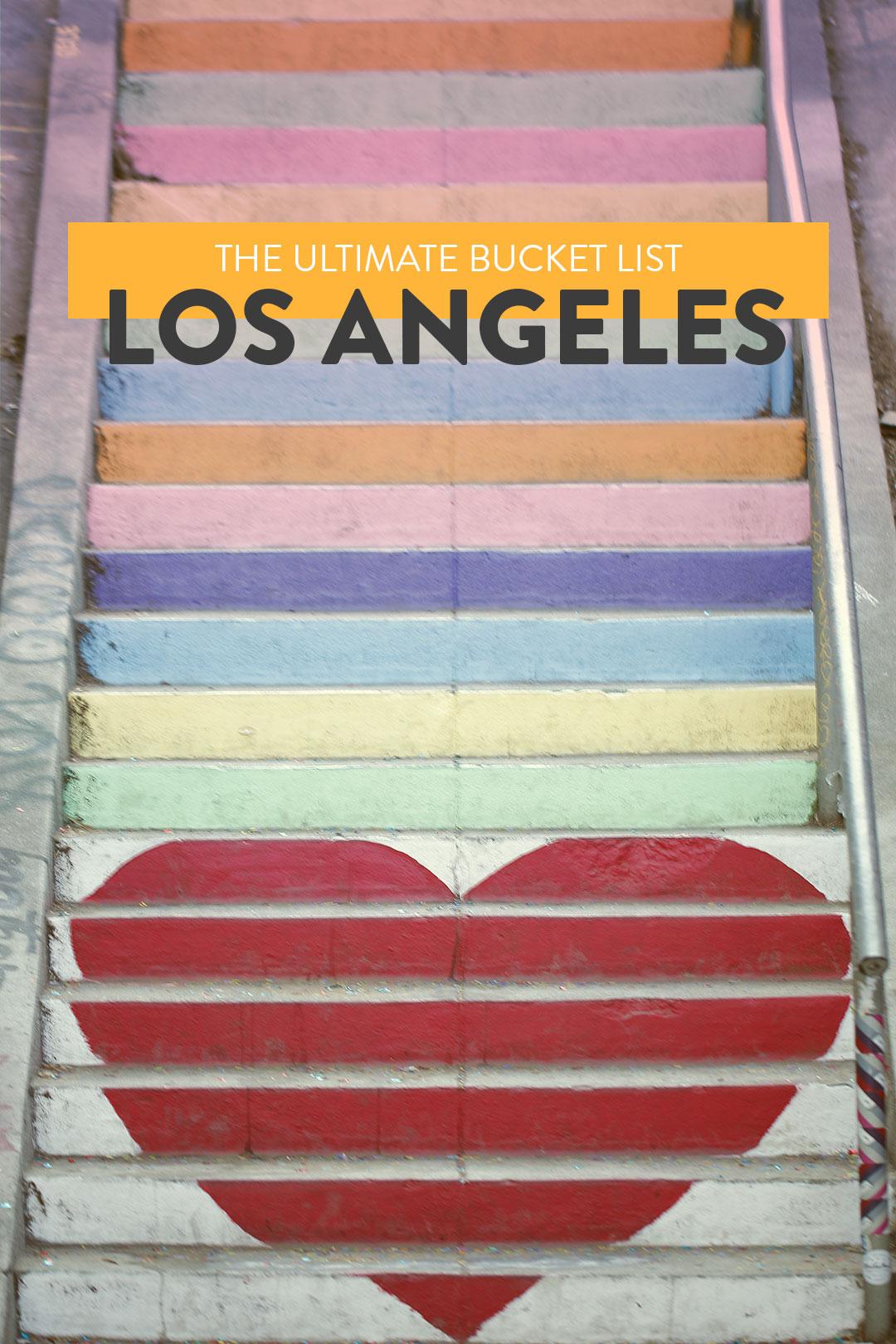 The Ultimate Los Angeles Bucket List // Local Adventurer