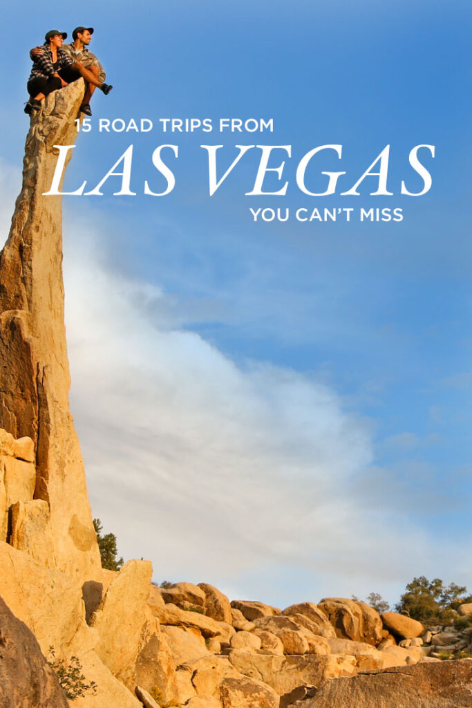 15 Best Road Trips from Vegas You Can't Miss // Local Adventurer #lasvegas #roadtrip