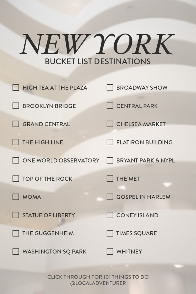 101 Things to Do in NYC Bucket List Destinations