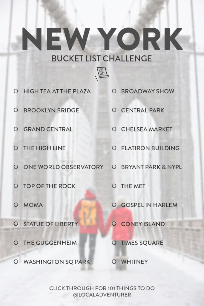 NYC Must Do Bucket List - 101 Things to Do in NYC for tourists and locals