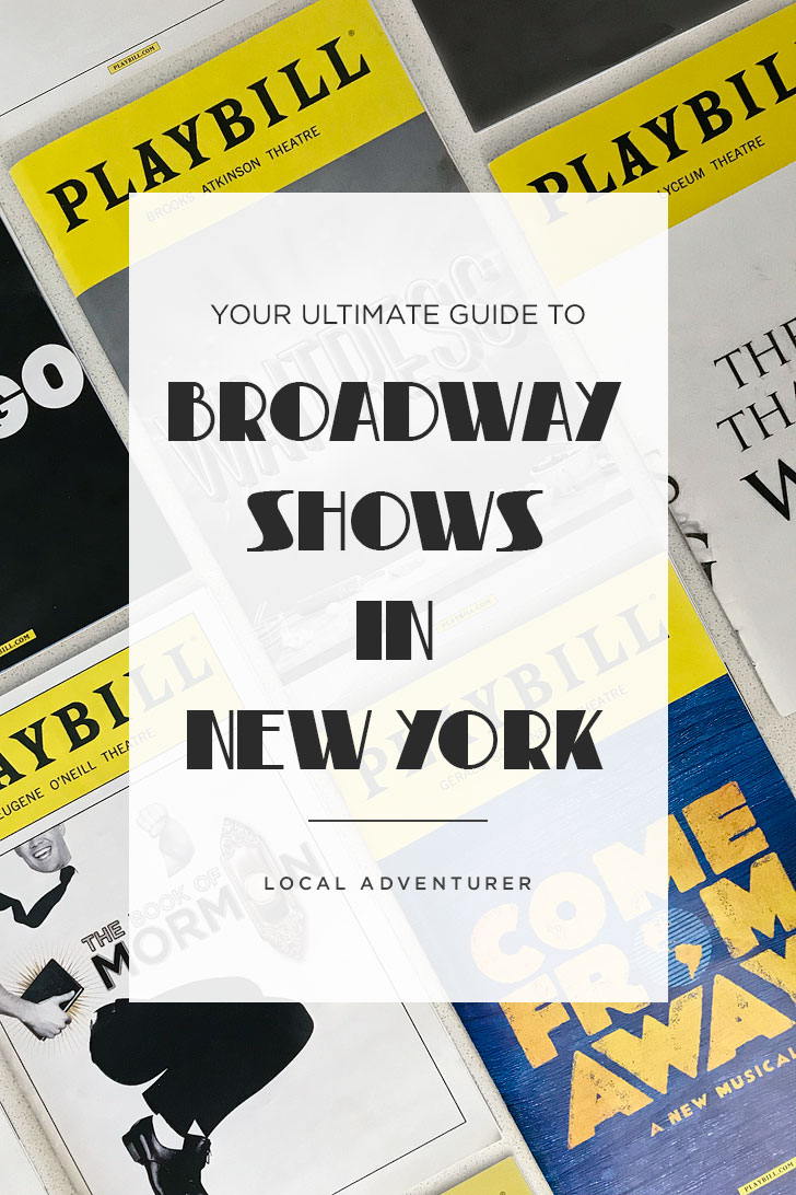 your ultimate guide to the best broadway musicals and shows